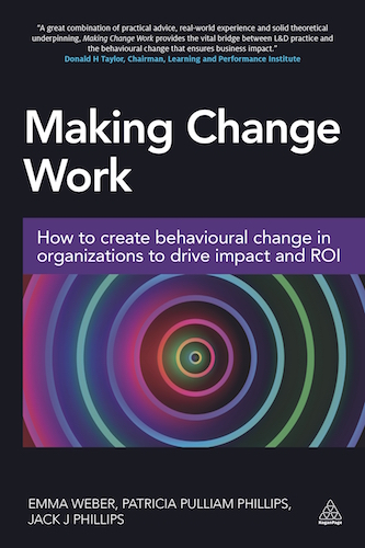 Making Change Work: How to create behavioural change in organizations to drive impact and ROI